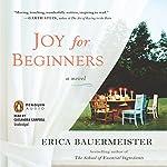 Joy for Beginners | Erica Bauermeister