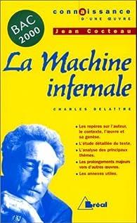La Machine infernale, de Cocteau de Delattre, C. (2000) Poche par Charles Delattre