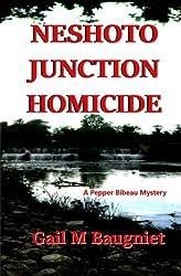 Neshoto Junction Homicide: A Pepper Bibeau Mystery