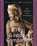 img - for Goddess Companion: Daily Meditations on the Feminine Spirit book / textbook / text book