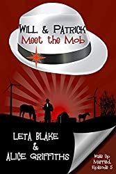 Will & Patrick Meet the Mob (Wake Up Married Book 5)