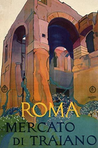 Roma Mercato di Traiano Italian Italy Vintage Travel Poster 24x36 inch