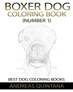 Boxer Dog Coloring Book Number 1