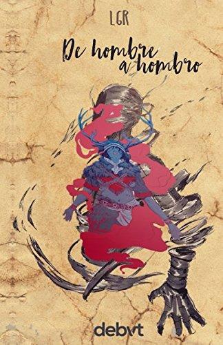 De hombre a hombro (Spanish Edition)