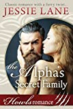The Alpha's Secret Family: Howls Romance