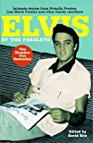 img - for Elvis by the Presleys by Priscilla Beaulieu Presley (2006-09-07) book / textbook / text book