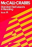 img - for McCall-Crabbs Standard Test Lessons in Reading, Book A by William A. McCall (1979-02-01) book / textbook / text book