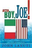 Atta Boy, Joe!, John Lanuti, 0595282490