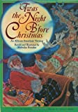 img - for Twas the Night B'Fore Christmas: An African-American Version by Melodye Benson Rosales (1996-10-03) book / textbook / text book