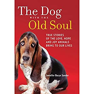 The Dog with the Old Soul Audiobook