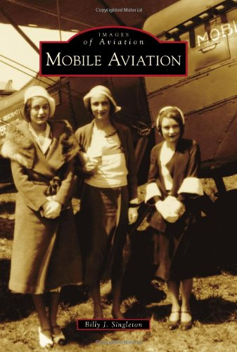 Mobile Aviation (Images of Aviation)