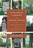 Exploring Gardens and Green Spaces, Magda Salvesen, 0393706265