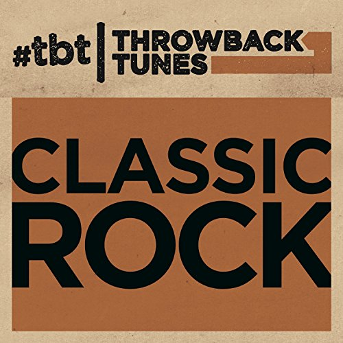 - Throwback Tunes: Classic Rock