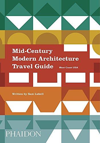 Pdf Travel Mid-Century Modern Architecture Travel Guide: West Coast USA