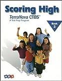 Scoring High TerraNova CTBS A Test Prep Program Book 3