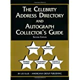 The Celebrity Address Directory & Autograph Collector's Guide by Lee A. Ellis (2002-04-03)