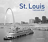 St. Louis: Then and Now®