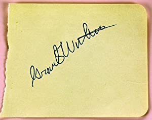 Grant Withers Autograph - Signed in Ballpoint Pen - Signed 4.5x5.5 Autograph Page - Character Actor / Bad Man - Films : Fighting Seabees / Fort Apache / Rio Grande - Rare - Collectible