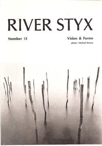 River Styx Number 13 (Includes interviews of Ansel Adams, Robert Bly, and Gabriel Garcia Marquez)