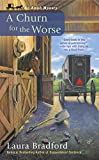 img - for A Churn for the Worse (An Amish Mystery) book / textbook / text book