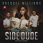 Falling for My Side Dude | Racquel Williams