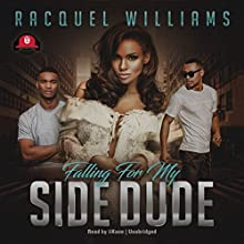 Falling for My Side Dude Audiobook by Racquel Williams Narrated by iiKane