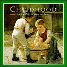 Book Childhood: An Anthology of Verse and Prose (Gift Anthologies)
