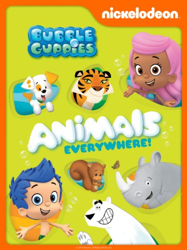 Bailey Bubble - Bubble Guppies: Animals Everywhere!
