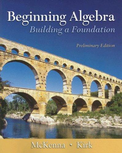 Beginning Algebra - Preliminary Edition