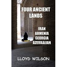 Four Ancient Lands - Iran, Armenia, Georgia, Azerbaijan