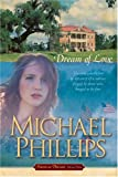 Dream of Love, Michael Phillips, 0842377808