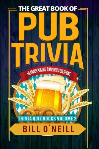 b Trivia: Hilarious Pub Quiz & Bar Trivia Questions (Trivia Quiz) (Volume 2) ()