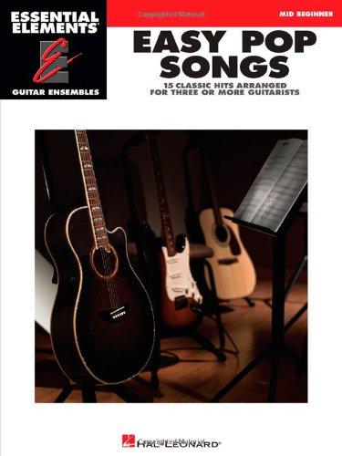 Guitar Ensemble Series - Easy Pop Songs: Essential Elements Guitar Ensembles