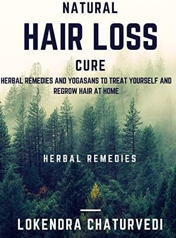 Natural hair loss cure: effective ways to treat hair loss at home (ayurveda and yoga)