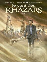 Le vent des Khazars, Tome 2 :