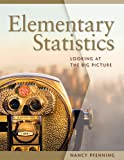 Elementary Statistics : Looking at the Big Picture, Pfenning, Nancy, 049582996X