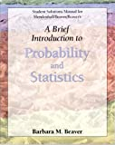 Ssm Brief Intro Prob and Stats, Mendenhall and Beaver, Barbara M., 0534396097