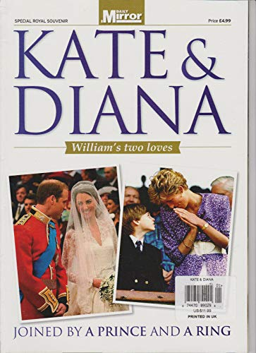 KATE MIDDLETON & PRINCESS DIANA WILLIAM'S TWO LOVES DAILY MIRROR MAGAZINE (RARE) ()