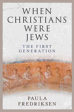 When Christians Were Jews: The First Generation - Kindle edition by Fredriksen, Paula. Religion & Spirituality Kindle eBooks @ Amazon.com.