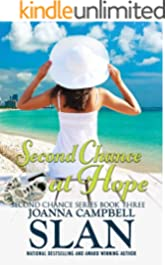 A Second Chance at Hope: Book #3 in the Second Chance Series