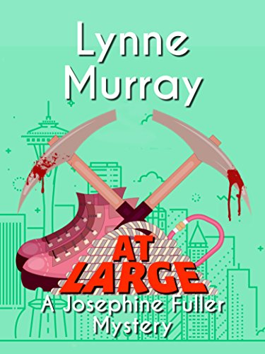 At Large (Josephine Fuller Mysteries Book 3)