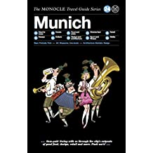 The Monocle Travel Guide to Munich: The Monocle Travel Guide Series