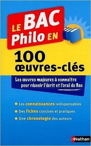 Livres gratuits Le BAC Philo en 100 oeuvres-clés pdf ebook