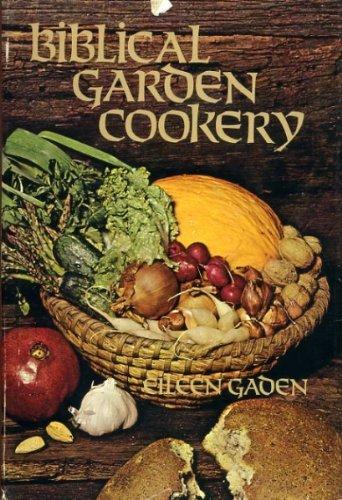 Biblical garden cookery (Biblical Garden)