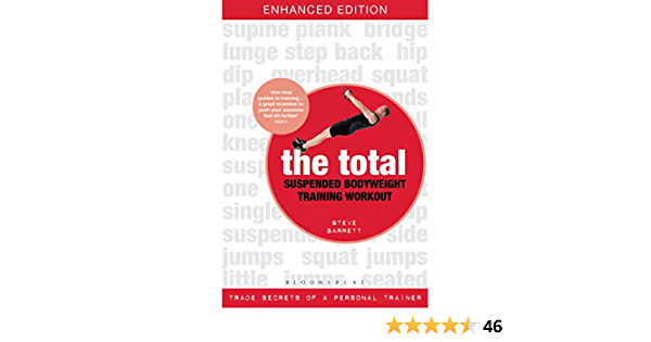 The Total Suspended Bodyweight Training Workout: Trade Secrets of a Personal Trainer (English Edition)