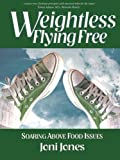 Weightless Fying Free, Joni Jones, 0977980065