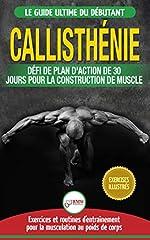 ★★ Achetez la version de broché de ce livre et obtenez la version Kindle GRATUITEMENT en format numérique! ★★Vous êtes sur le point de découvrir un guide d'exercices de gymnastique éprouvé pour développer des muscles incroyables sur vo...