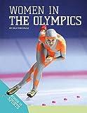 Women in the Olympics (Women in Sports)