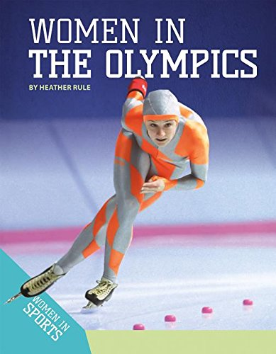 Women in the Olympics (Women in Sports)
