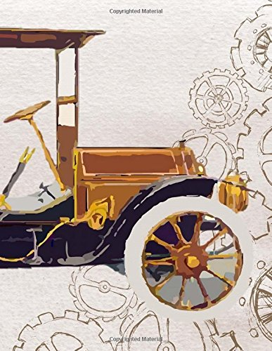 Download Giant-Sized Notebook: Antique Car Cover Design Notebook/Journal with 600 Lined & Numbered Pages (8.5 x 11/300 Sheets) ebook
